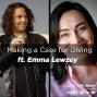 Artwork for Making a Case for Giving ft. Emma Lewzey, Principal at Blue Sky Philanthropy