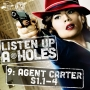 Artwork for Listen Up A-Holes #9: Agent Carter (S1.E1-4)