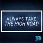 Artwork for Always Take the High Road [Episode 5]