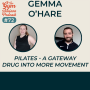 Artwork for #72 Pilates - A gateway drug into more movement with Gemma O'Hare