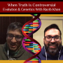 Artwork for EP143: When Truth Is Controversial 🧬 Evolution & Genetics With Razib Khan