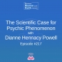 Artwork for The Scientific Case for Psychic Phenomenon with Dianne Hennacy Powell - Episode #217