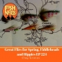 Artwork for Great Flies for Spring Fly Fishing, Fiddleheads and Hippies EP224