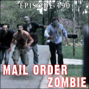Mail Order Zombie #190 - Rose City Comic-Con, Zombie Proof, I Eat Your Skin