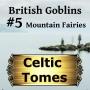 Artwork for Mountain Fairies - British Goblins CT005