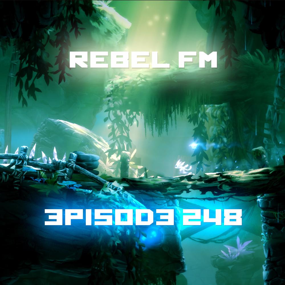 Rebel FM Episode 248 - 03/13/2015