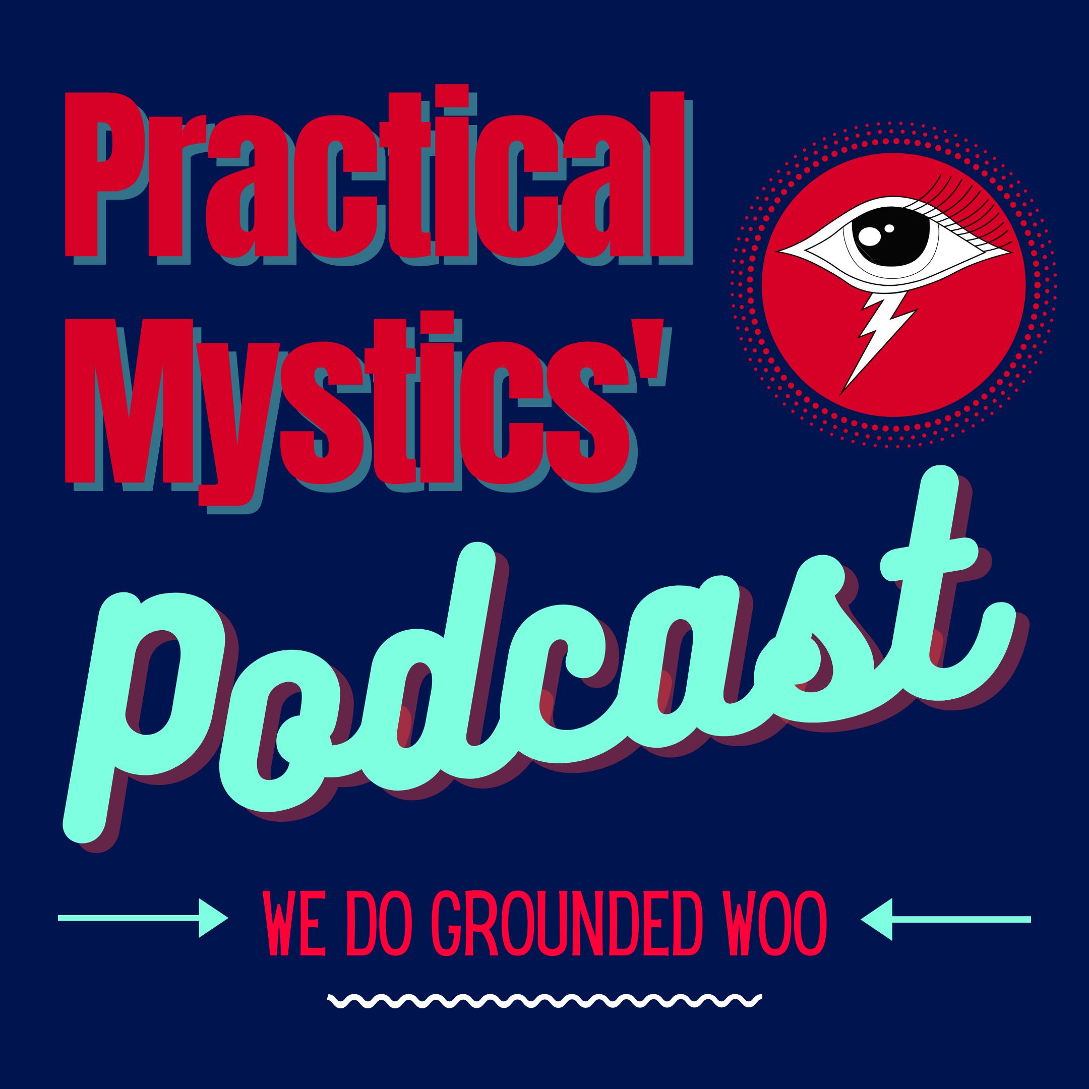 Practical Mystics' Podcast show art