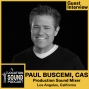 Artwork for 060 Paul Buscemi, CAS - Production Sound Mixer based out of Los Angeles and Southern California