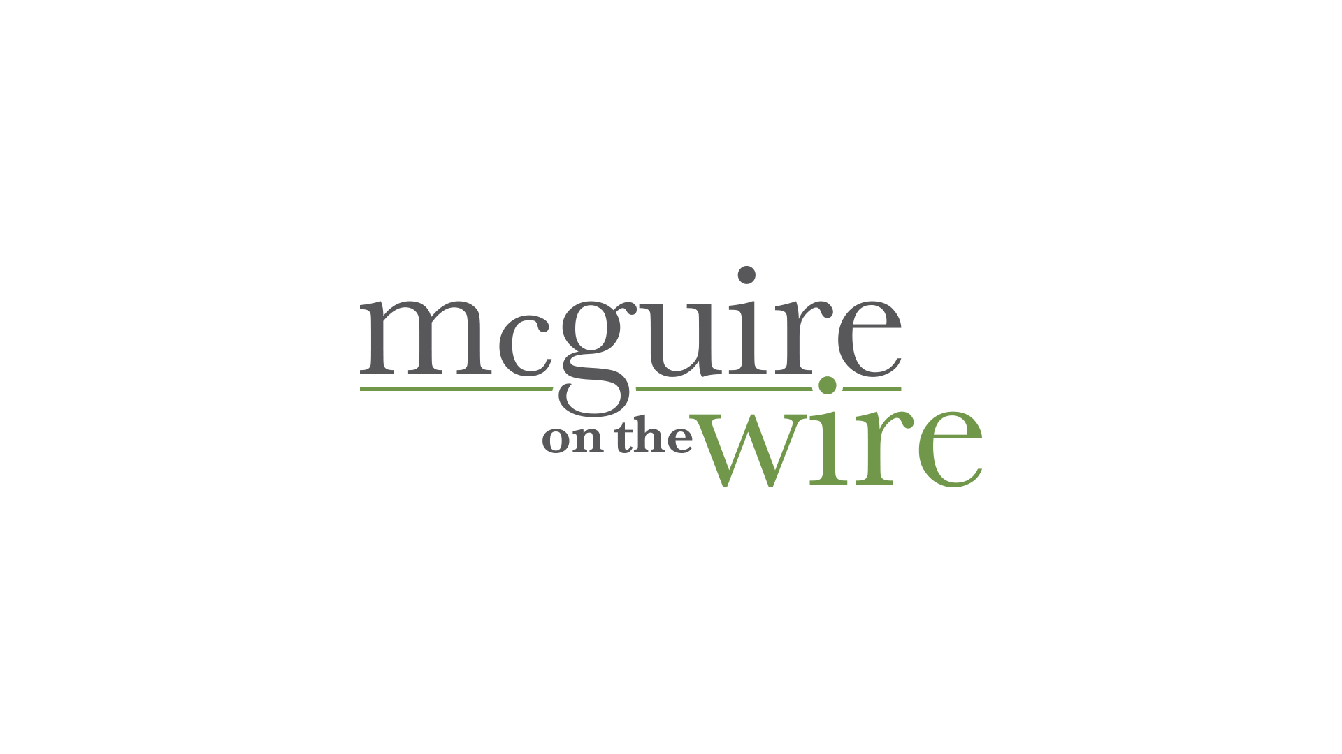 Artwork for McGuire on the Wire: Episode 13