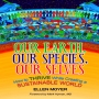 Artwork for Holistic Nature of Us: Our Earth, Our Species, Our Selves  With Author Ellen Moyer