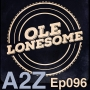 Artwork for Ep096: Ole Lonesome
