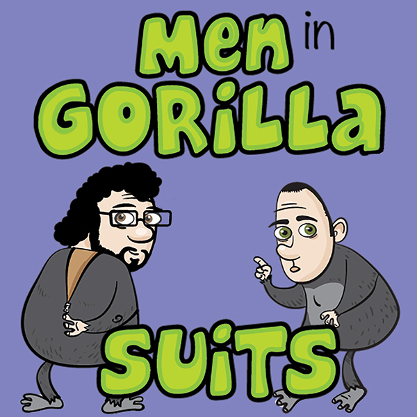 Men in Gorilla Suits Ep. 203: Last Seen…Talking about Speculative Fiction
