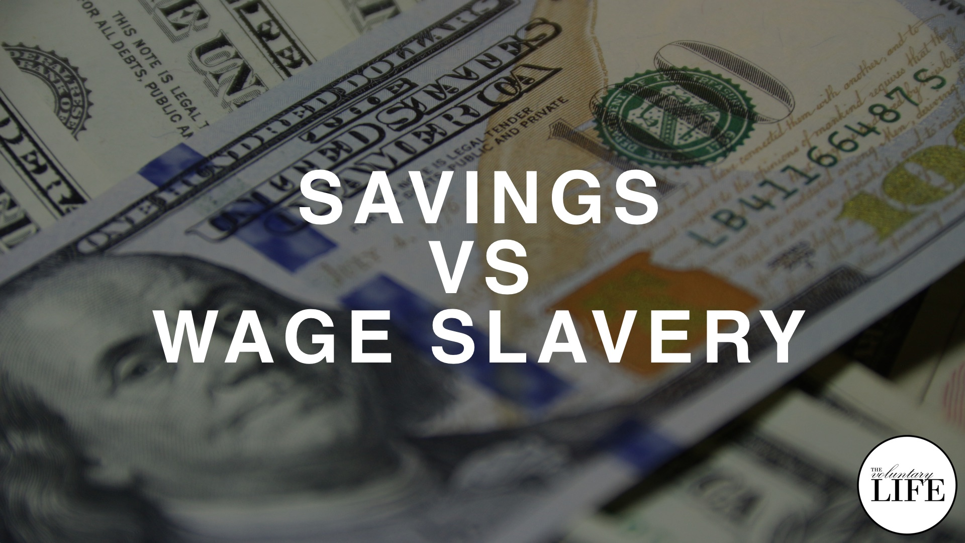82 Savings Vs Wage Slavery