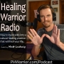 Artwork for Welcome To Healing Warrior Radio