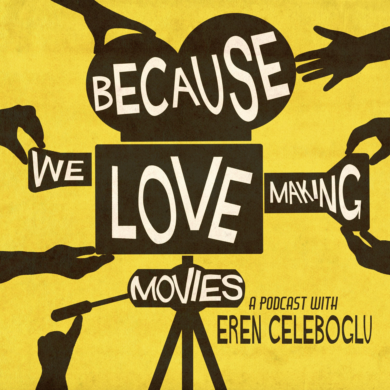Because We Love Making Movies show art