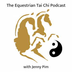 The Equestrian Tai Chi & Chi Connected Riding Podcast