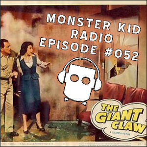 Monster Kid Radio #052 - Cheesy B-Movies with Tom Biegler, Part One