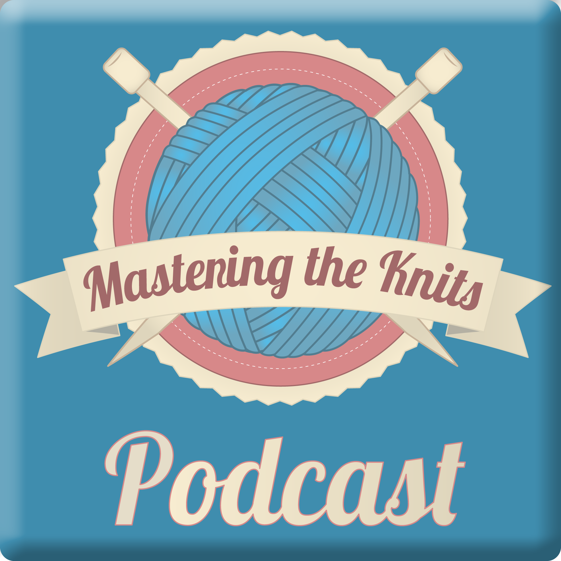 Mastering the Knits podcast show art