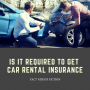 Artwork for FVF #12: Is it Required to Get Car Rental Insurance?
