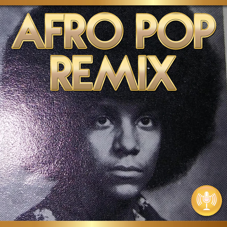Afro Pop Remix show art