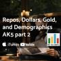 Artwork for Repos, Dollars, Gold, and Demographics - AK5.2