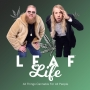 Artwork for Leaf Life Show #28 - Things to do in Denver when you're stoned - Denver