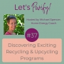Artwork for 037 Discovering Exciting Recycling & Upcycling Programs