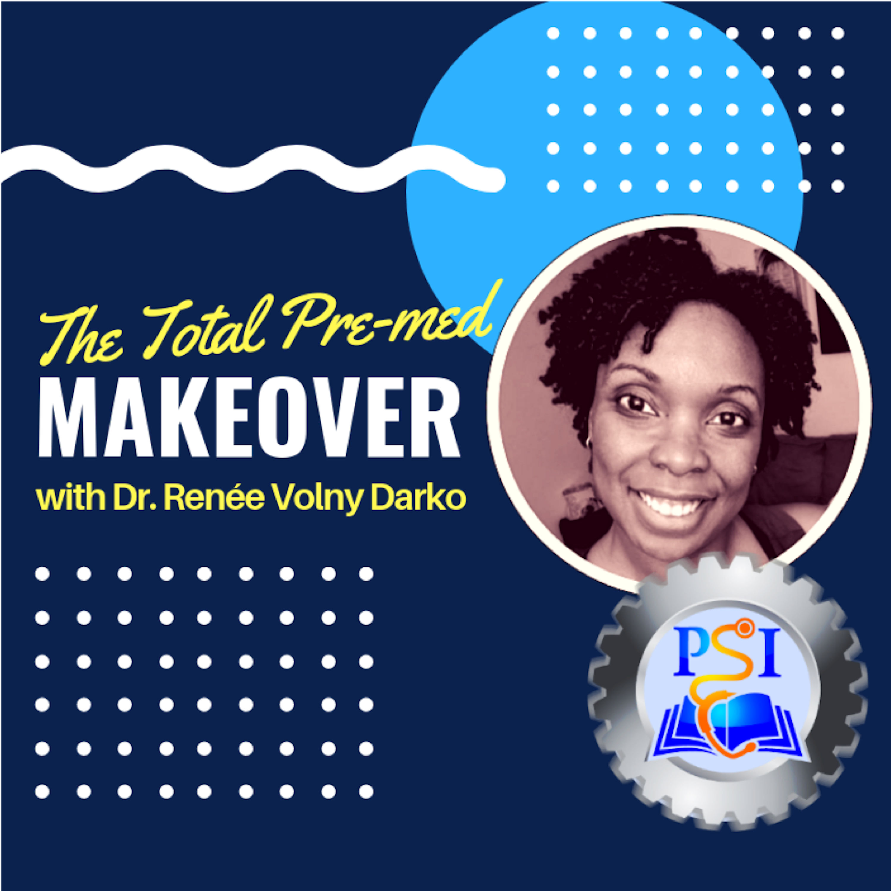 The Total Pre-med Makeover show image