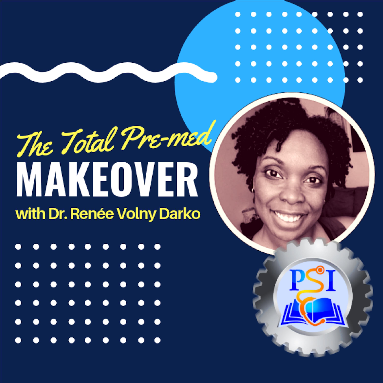 The Total Pre-med Makeover show art