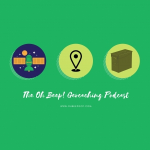 The Oh Beep! Geocaching Podcast