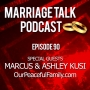 Artwork for Marriage Talk 90- Special Guests Marcus & Ashley Kusi