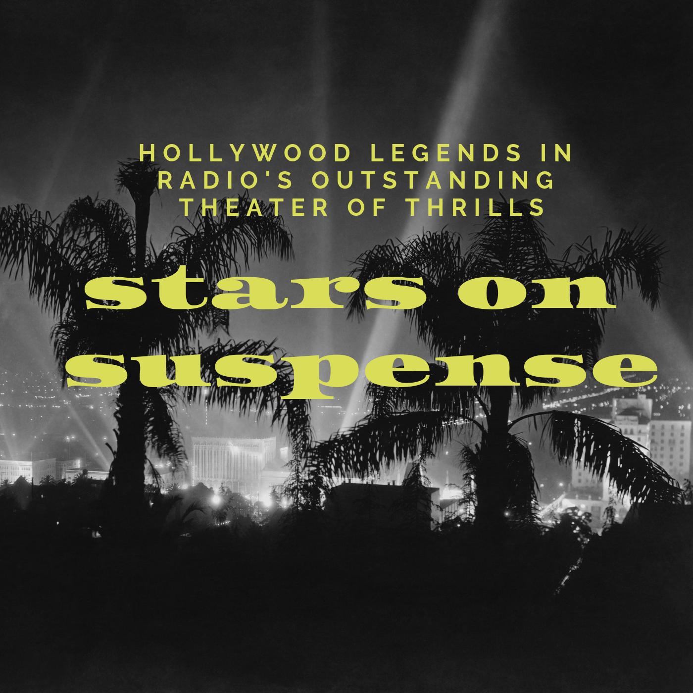 Stars on Suspense (Old Time Radio) show art