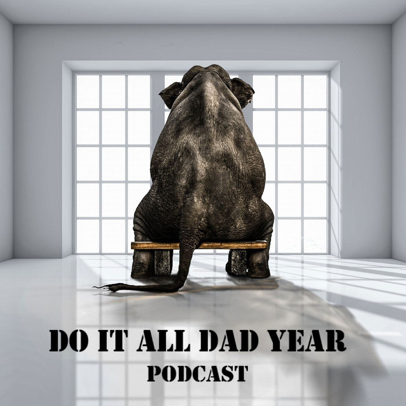 Do It All Dad Year Podcast show art
