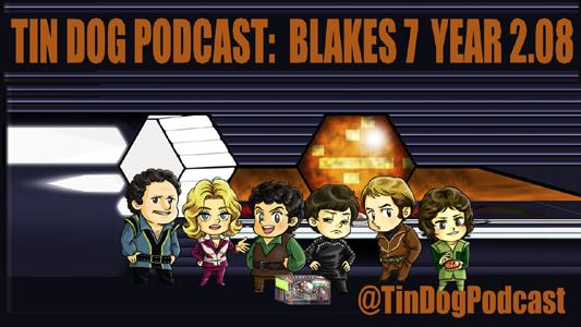 TDP 607: Summer of Blake's 7 2.08 - Hostage