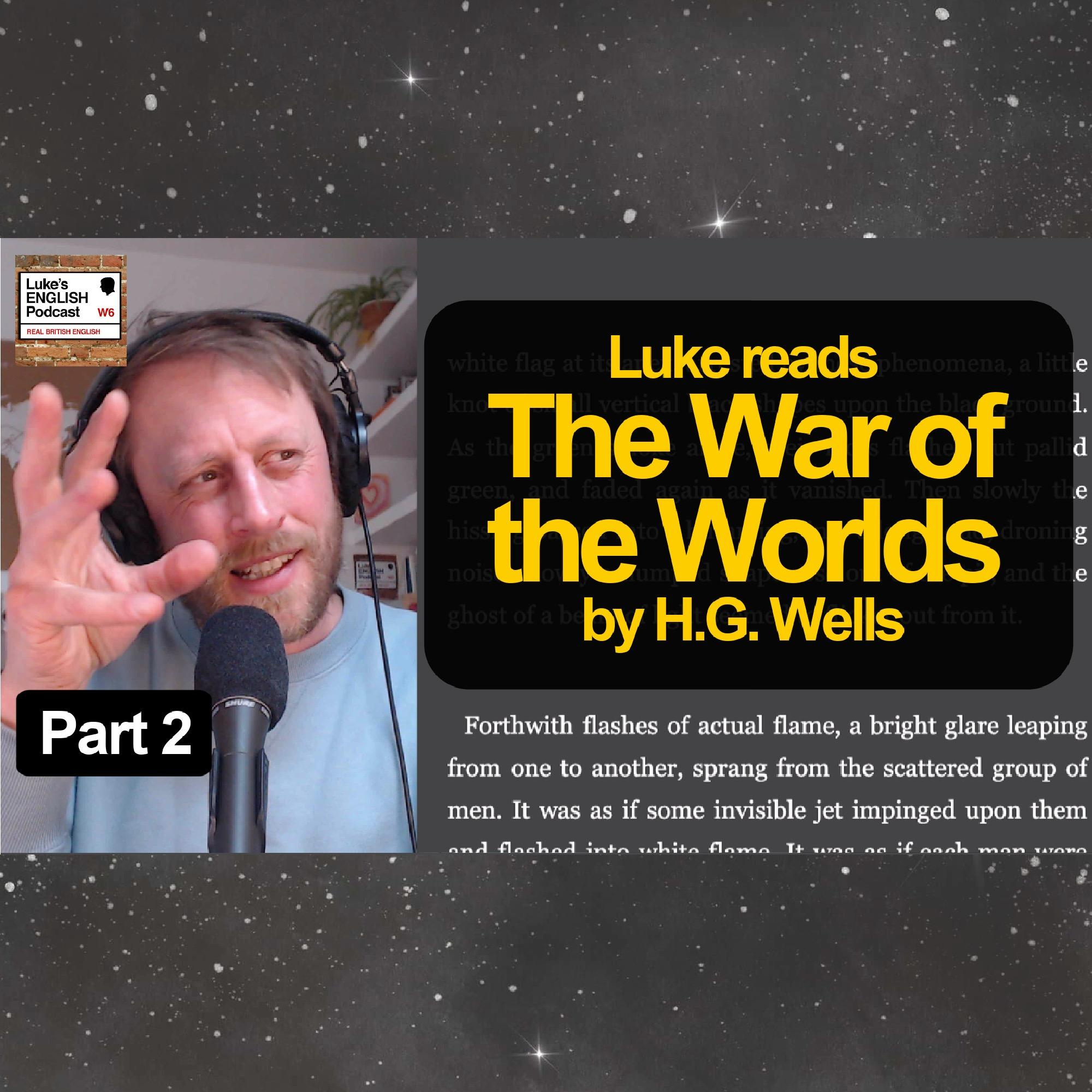735. The War of the Worlds by H.G. Wells [Part 2] Learn English with Stories