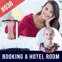 Artwork for #038 Booking a Hotel Room in English - Speaking Practice