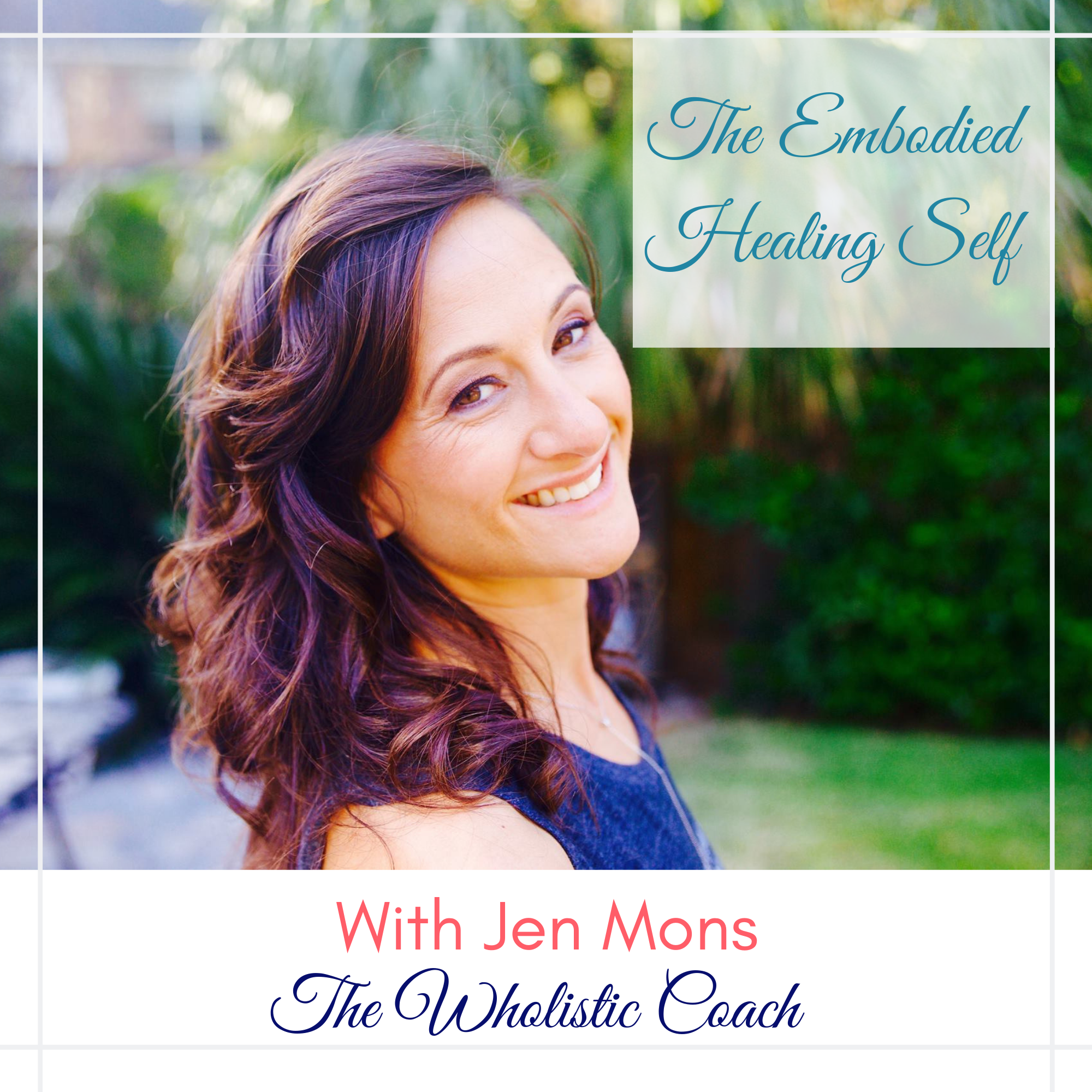 The Embodied Healing Self with Jen Mons show art