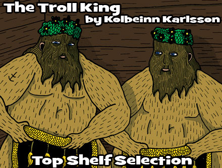 Cammy's Comic Corner - The Troll King (Top Shelf)