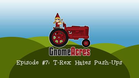 T-Rex Hates Push Ups (Episode 7)