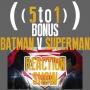 Artwork for 7 - BONUS Batman vs Superman Reaction Show
