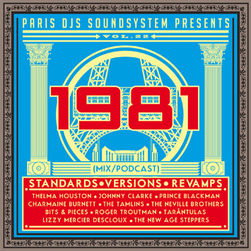 Paris DJs Soundsystem presents 1981 - Standards, Versions and Revamps Vol.22