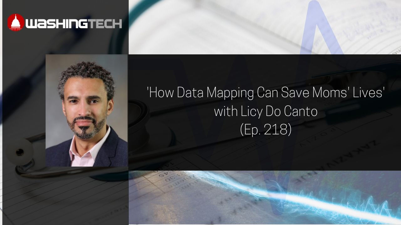 'How Data Mapping Can Save Moms' Lives' with Licy Do Canto (Ep. 218)