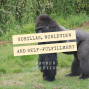 Artwork for Gorillas, worldview & self-fulfillment