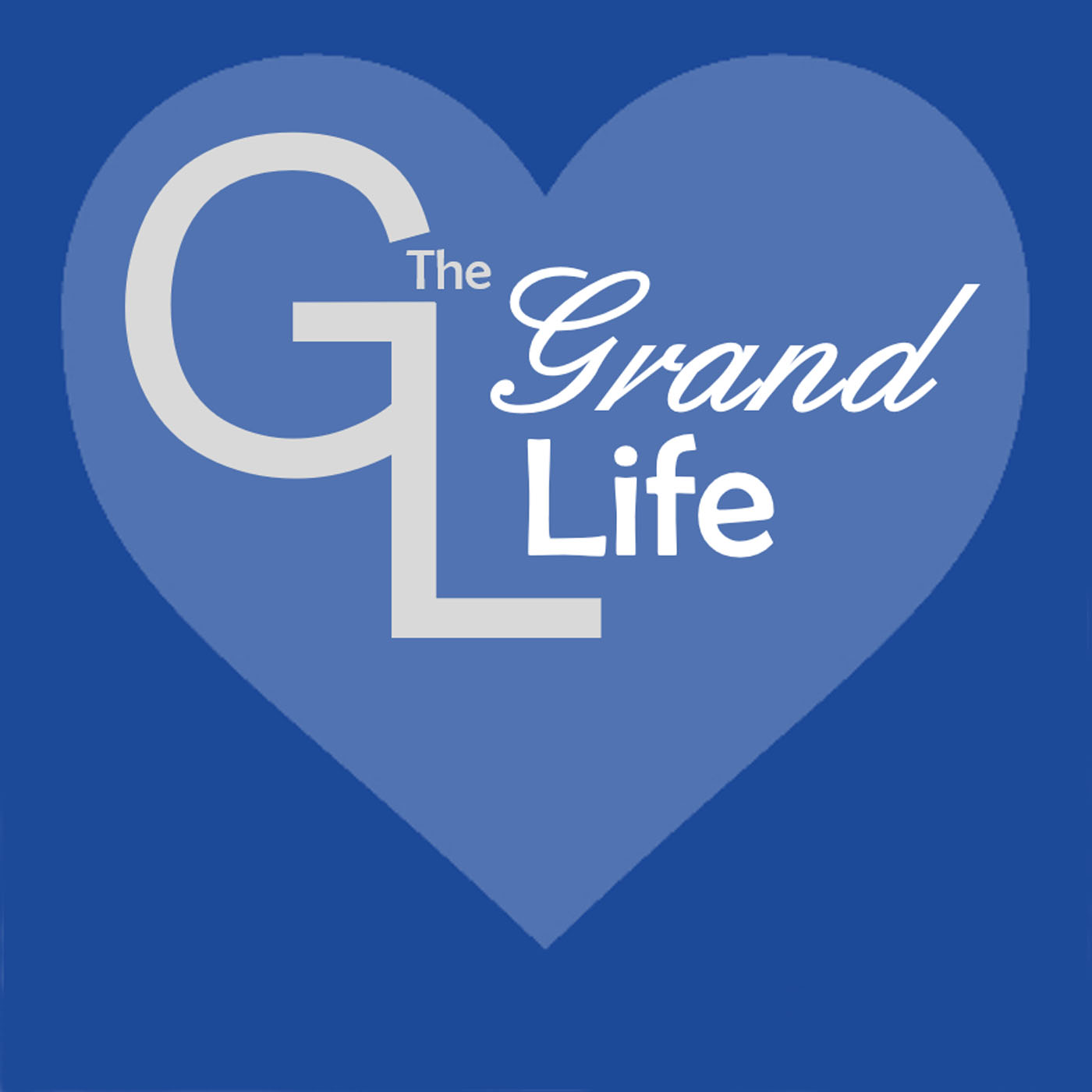 The Grand Life: Wholehearted Grandparenting show art