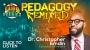 Artwork for FUNKY POLITICS PODCAST   Pedagogy Remixed  w/ Dr. Christopher Emdin, The Hip-Hop Professor   KUDZUKIAN