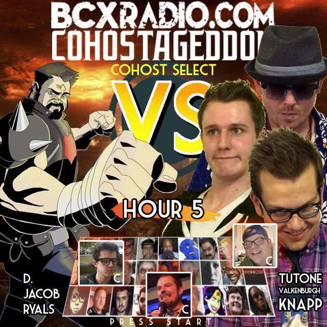 BCXradio 6.01.05 - COHOSTAGEDDON: HOUR 5