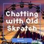 Artwork for FC 076: Chatting with Old Skratch