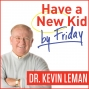 Artwork for My kid's tantrums disrupt the whole family. – Ask Dr. Leman 166 (Episode 355)