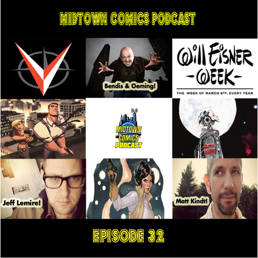 Episode 032 The Will Eisner Super Show with guests Brian Michael Bendis, Michael Avon Oeming, Jeff Lemire, Matt Kindt and More