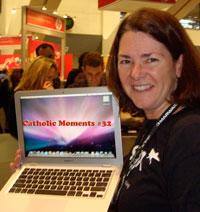 Catholic Moments #32 - Mom Goes to MacWorld
